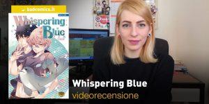 Whispering Blue, la videorecensione