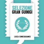 Lucca Comics & Games 2018: i 36 fumetti candidati al Gran Guinigi