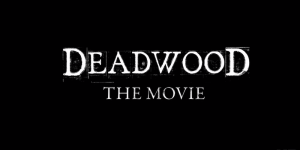 Deadwood – The Movie: HBO annuncia la data e rilascia il primo spettacolare trailer