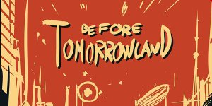 beforetomorrowland banner