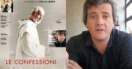 Le Confessioni, la videorecensione