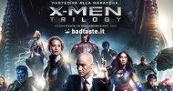 X-Men Trilogy: partecipa alla maratona e all'anteprima di X-Men: Apocalisse!
