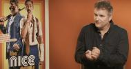 EXCL – Shane Black ci parla di The Nice Guys e Predator!