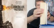 American Pastoral, la videorecensione