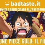 One Piece Gold: il Film, l'anteprima con i cosplayer a Roma a un prezzo speciale per i nostri lettori!