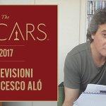 Oscar 2017: i pronostici di Francesco Alò