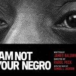 I Am Not Your Negro: il documentario di Raoul Peck proiettato a Roma il 21 marzo
