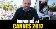 Cannes 70: Il nostro videoblog della quarta giornata!