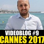 Cannes 70: Il nostro videoblog della nona giornata!