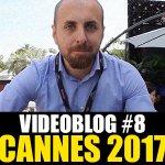 Cannes 70: Il nostro videoblog dell'ottava giornata!