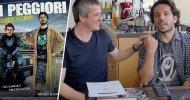 EXCL – Videointervista a Vincenzo Alfieri, regista de I Peggiori