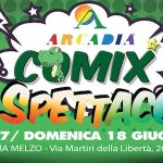 Arcadia Comix torna il 17 e il 18 giugno!