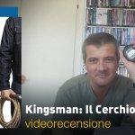 Kingsman: Il Cerchio d'Oro, la videorecensione e il podcast!