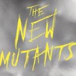 New Mutants: primo inquietante poster del cinecomic di Josh Boone