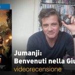 Jumanji – Benvenuti nella Giungla, la videorecensione e il podcast