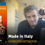 Made in Italy, la videorecensione e il podcast