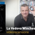 La Vedova Winchester, la videorecensione e il podcast