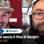Joss Whedon lascia il film di Batgirl – BadTaste News #57
