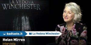 EXCL – Helen Mirren su La Vedova Winchester e i suoi film sui fantasmi preferiti!