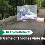 #BadInTheNorth – Le location di Game of Thrones viste via terra!