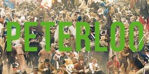 Venezia 75: Peterloo, una clip e il primo poster del nuovo film di Mike Leigh
