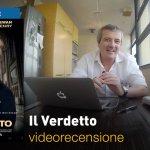 Il Verdetto, la videorecensione e il podcast
