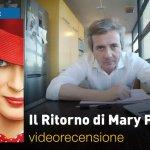 Il Ritorno di Mary Poppins, la videorecensione e il podcast