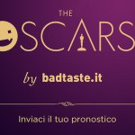 Oscar 2019: inviaci, stampa e condividi i tuoi pronostici!