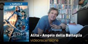 Alita: Angelo della Battaglia, la videorecensione e il podcast
