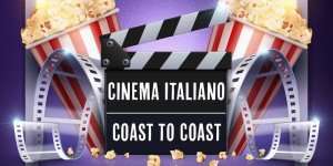 cinema italiano coast to coast