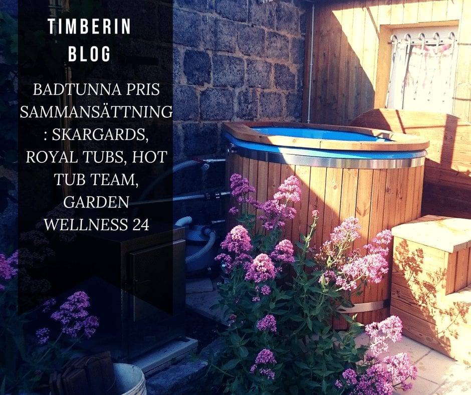 BADTUNNA PRIS SAMMANSÄTTNING SKARGARDS, ROYAL TUBS, HOT TUB TEAM, GARDEN WELLNESS 24