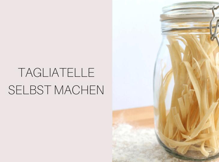 Vegane Tagliatelle Nudeln selbst machen Rezept | bäckerina.de
