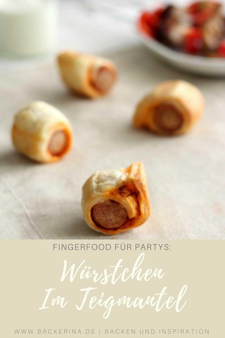 Schnelles Fingerfood für Partys: Würstchen im Teigmantel | Bäckerina