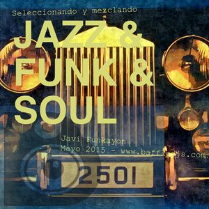 Jazz Funk Soul Javi Funkayon Baffle Djs