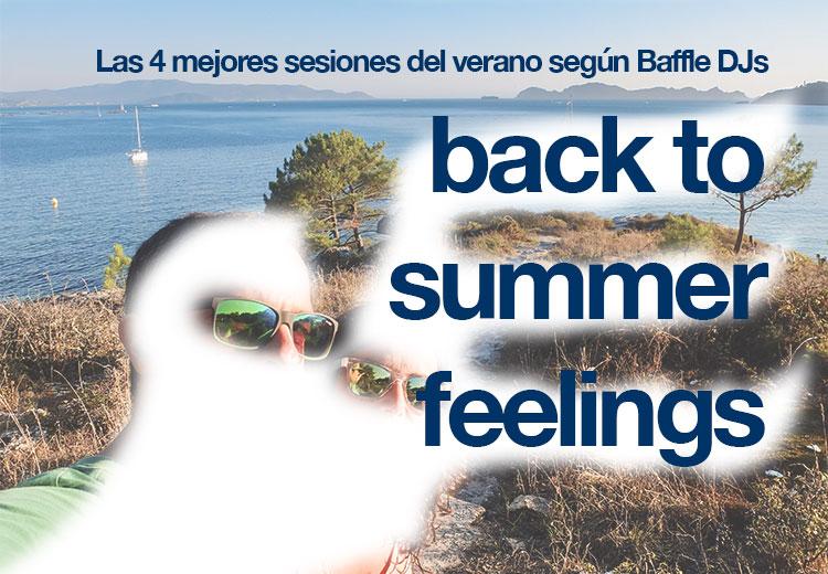 sesiones del verano baffle djs