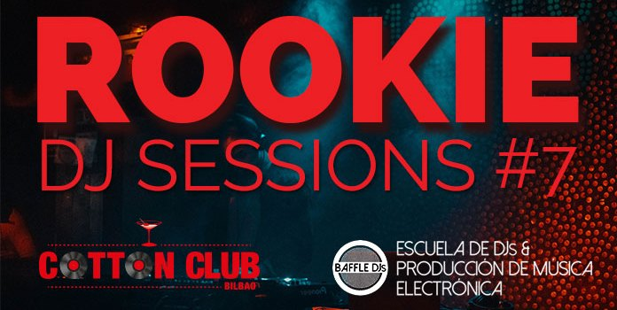 Rookie DJ Sessions 7