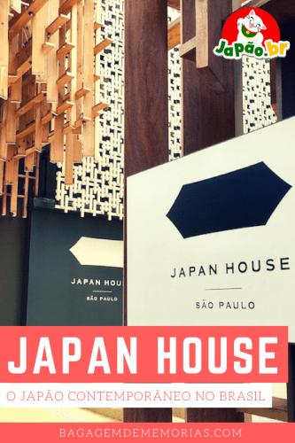 Japan House, o Japão contemporâneo no Brasil: A Japan House traz a cultura japonesa de forma contemporânea, sem perder suas tradições e valores, para o Brasil A casa fica na Av. Paulista, em São Paulo.