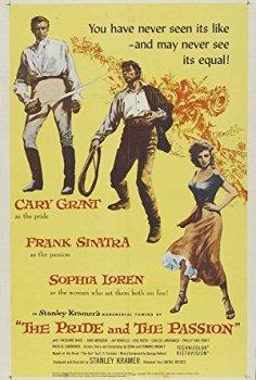 Gurur Ve İhtiras – The Pride and the Passion (1957)