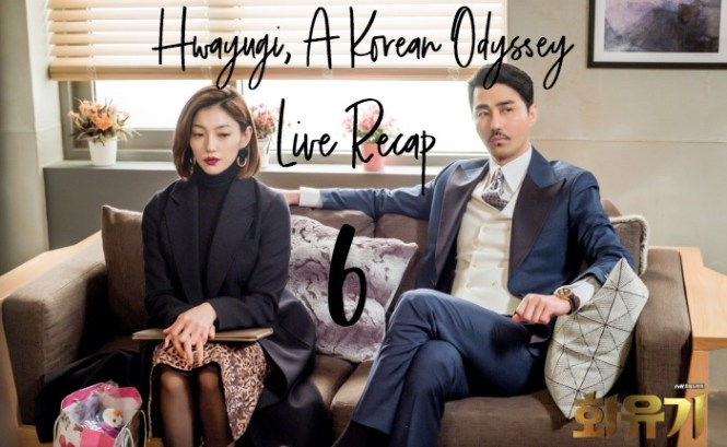 Live Korean Drama Recap Hwayugi Episode 6