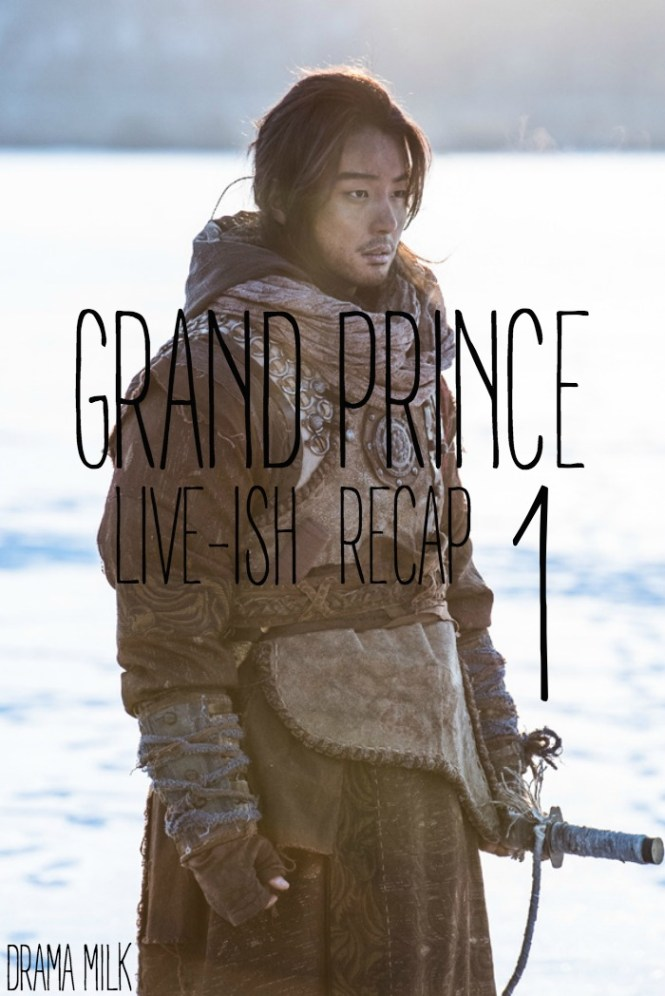 Live recap for episode 1 of the Korean drama Grand Prince starring Yoon Shi-yoon and Jin Se-yeon