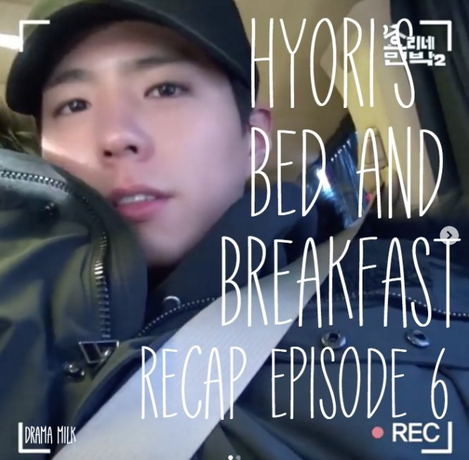 Live Recap for Hyori's Bed and Breakfast (Hyori's Hostel) season 2 episode 6