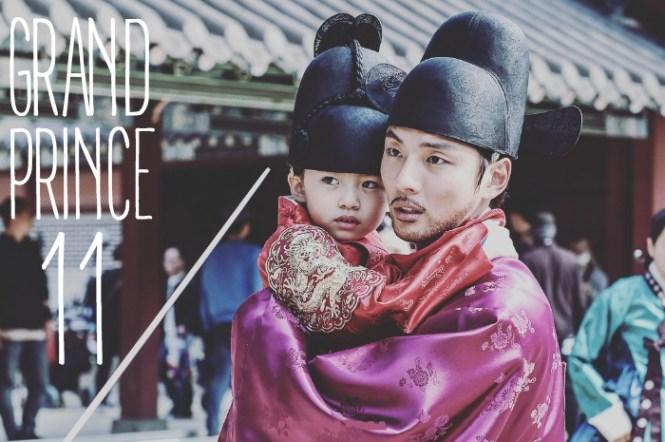 Live recap for episode 11 of the Korean drama Grand Prince starring Yoon Shi-yoon and Jin Se-yeon