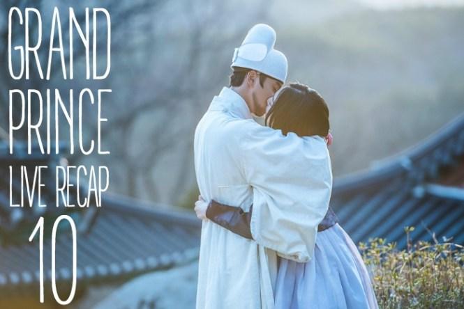 Live recap for episode 10 of the Korean drama Grand Prince starring Yoon Shi-yoon and Jin Se-yeon