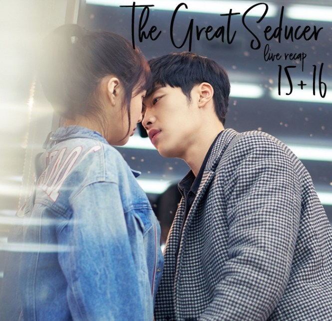 Live Recap for the Korean Drama The Great Seducer / Tempted, episode 15 and 16