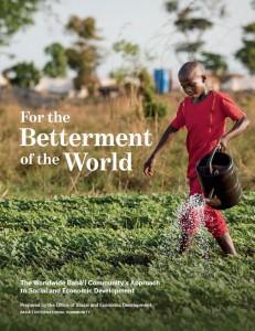 La nouvelle édition de « Pour l'amélioration du Monde » fournit une illustration du processus d'apprentissage et d'action en cours de la communauté bahá'íe, dans le domaine du développement économique et social.