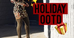 Holiday OOTD (Style Video)