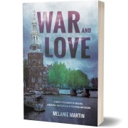 A family's testament of anguish, endurance and devotion in occupied Amsterdam. A fascinating and detailed memoir of life at a time of war. by Melanie Martin