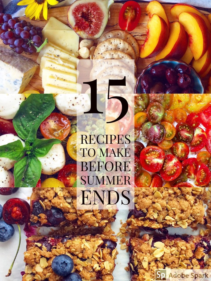 15 Recipe to Make Before Summer Ends