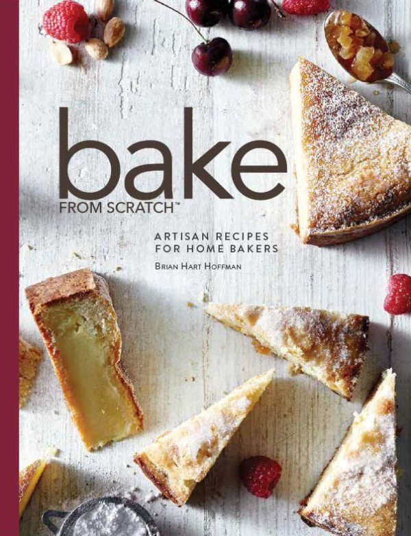 Bake from Scratch Cookbook Bake from Scratch