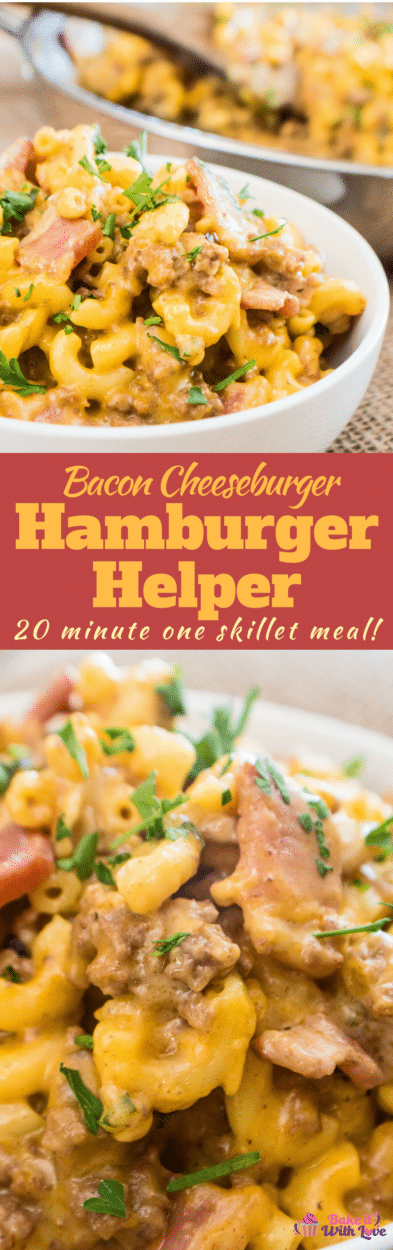 Bacon Cheeseburger Hamburger Helper is full of hamburger, bacon, cheesy goodness that your kids will love!!